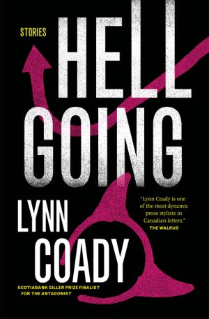 Hellgoing by Lynn Coady